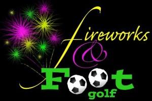 footgolf and fireworks.jpgweb